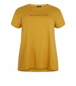 Curves Mustard Being Kind Is Free Slogan T-Shirt New Look