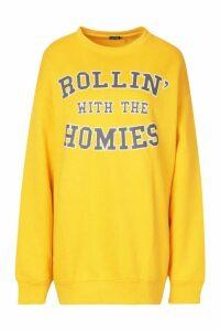 Womens Rolling With The Homies Slogan Oversized Sweatshirt - yellow - M, Yellow